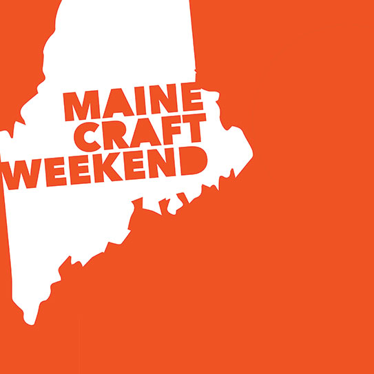 Maine Craft Weekend: Plan Your Visit